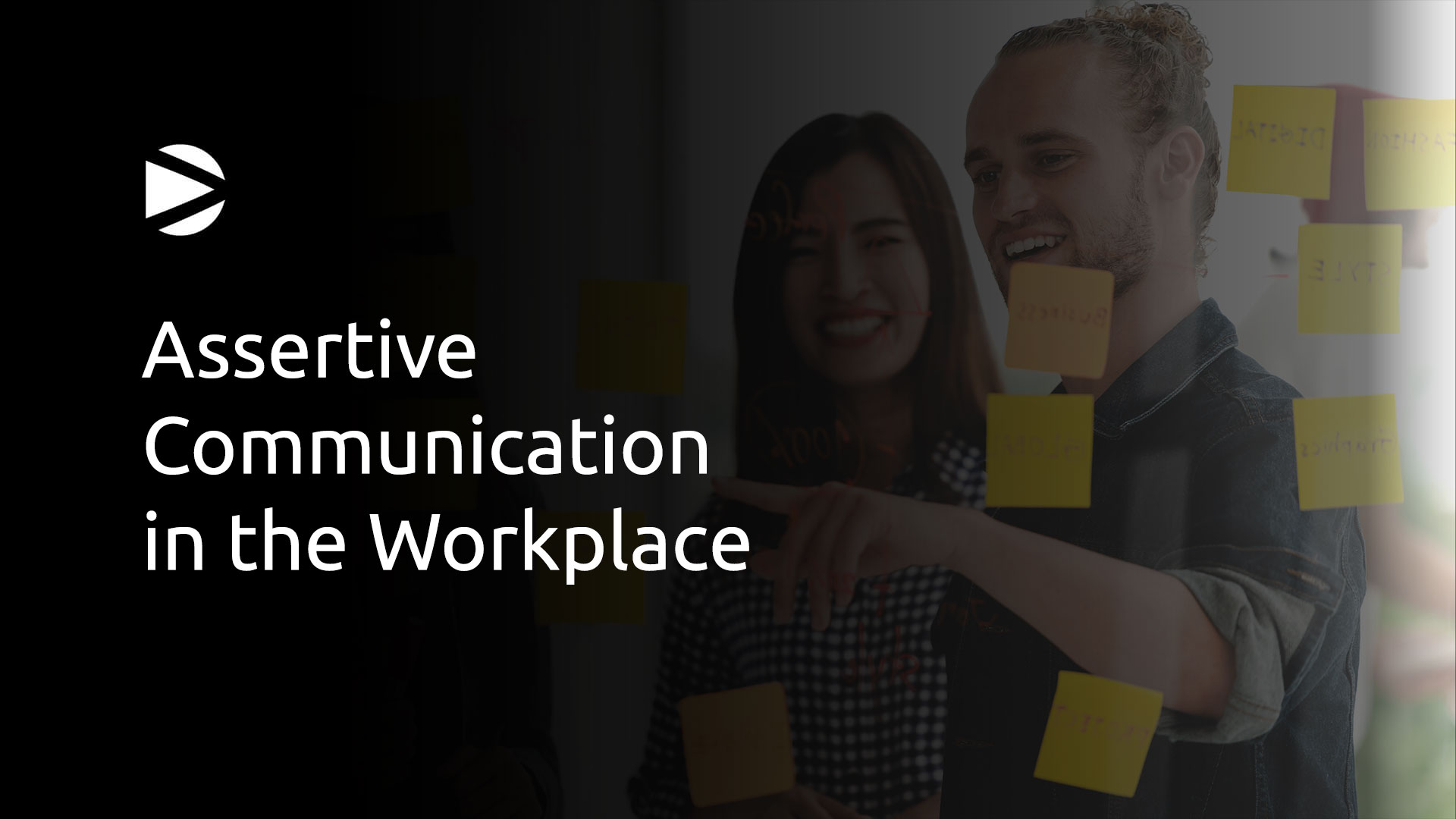Assertive Communication - Team of people talking on a board with sticky notes
